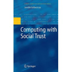 Computing with Social Trust